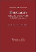 "A guidebook to help your congregation understand bisexuality and make the ""invisible visible"" in your congregation. Expand your radical welcome and inclusion."